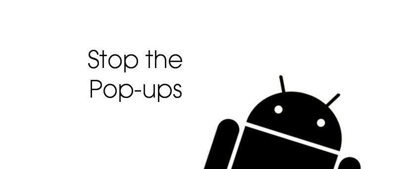 Cómo detener las ventanas emergentes Android Instrumentos