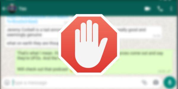 ¿Qué pasa cuando bloqueas a alguien en WhatsApp?